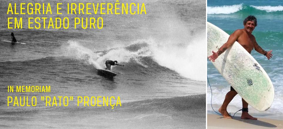 """PAULO """"RATO"""" PROENÇA: ALEGRIA E IRREVERÊNCIA EM ESTADO PURO"""